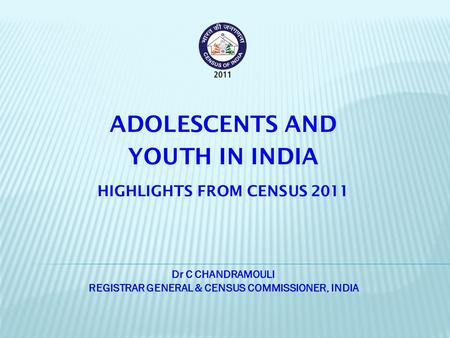 ADOLESCENTS AND YOUTH IN INDIA