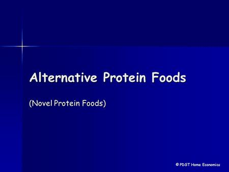 Alternative Protein Foods (Novel Protein Foods) © PDST Home Economics.