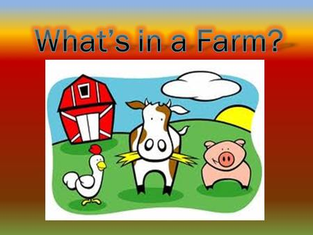 Farming is important for our life. Farm animals produce many things for our life. In preschool farm animals theme children will learn how farm animals.