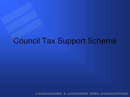 Council Tax Support Scheme. What? Current CTB scheme is funded by central government. Sefton MBC pays £26.5m p.a. on their behalf. New scheme (Council.
