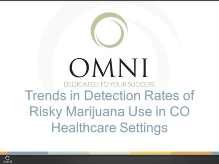 Trends in Detection Rates of Risky Marijuana Use in CO Healthcare Settings.