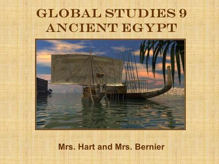 Global Studies 9 Ancient egypt