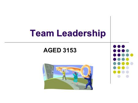 Team Leadership AGED 3153.