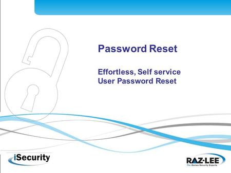 1 Password Reset Effortless, Self service User Password Reset.