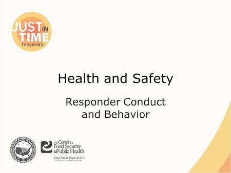 Health and Safety Responder Conduct and Behavior.