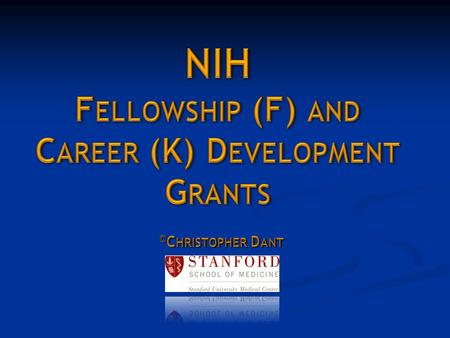 New Investigator (NI)  Has not been PI on a significant NIH research grant (R01)  Can have obtained small research grants (e.g., R03, R21), previous.