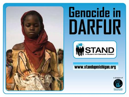 Www.standupmichigan.org. Sudan is found in the Northeast part of Africa; Darfur is a region in the west.