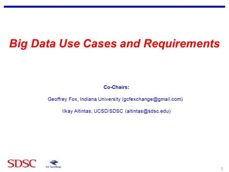 Big Data Use Cases and Requirements