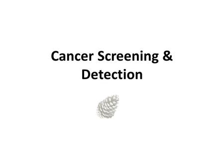 Cancer Screening & Detection. What is cancer screening? What should I ask my doctor about cancer screening? What are the benefits of cancer screening?