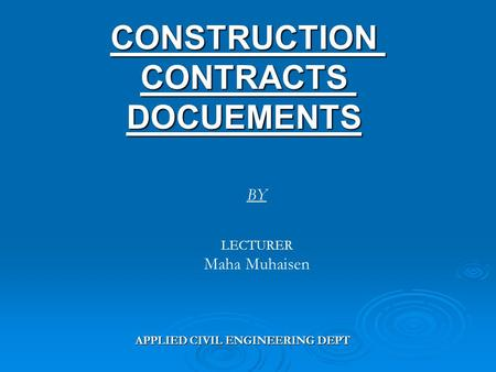 CONSTRUCTION CONTRACTS DOCUEMENTS
