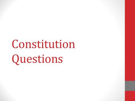 Constitution Questions. 2 nd Amendment Your important questions answered…