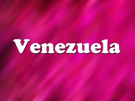 Venezuela. Map of Venezuela Venezuela's Flag Country Quick Facts Venezuela Capital City: Caracas (3.6 million) Population: 26.8 million Main Languages: