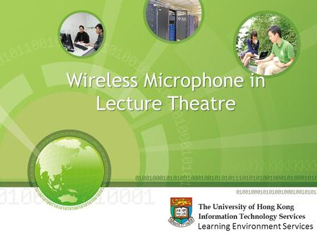 Wireless Microphone in Lecture Theatre Learning Environment Services.