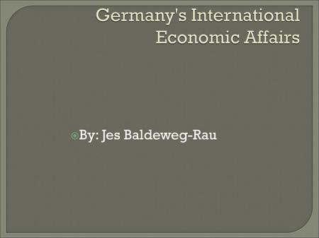  By: Jes Baldeweg-Rau. Germany is a global trade superstar. Germany surpassed the U.S. to become the world's leading exporter in 1992. Germany remained.