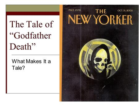 "The Tale of ""Godfather Death"""