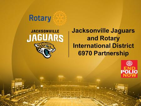 Jacksonville Jaguars and Rotary International District 6970 Partnership.
