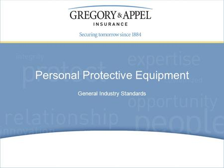 General Industry Standards Personal Protective Equipment.