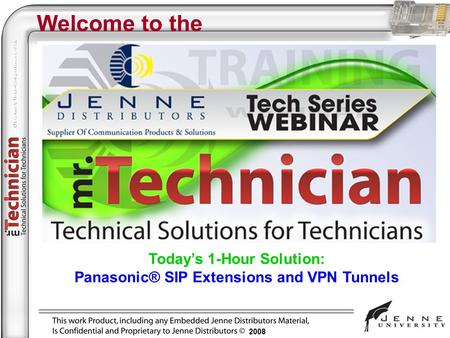 Today's 1-Hour Solution: Panasonic® SIP Extensions and VPN Tunnels