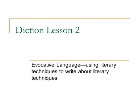 describe methods used in writing about literature