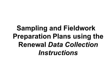 sampling and data collection plan 2 essay Collecting data in mixed methods research r esearchers collect data in a mixed methods study to address the qualitative data collection • purposeful sampling.