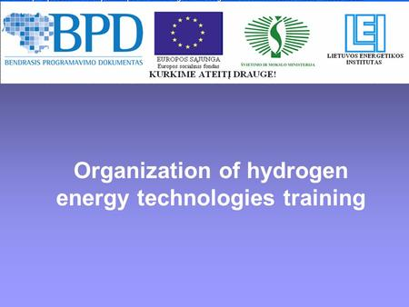 Organization of hydrogen energy technologies training.