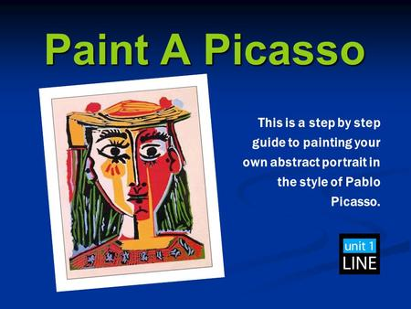 This is a step by step guide to painting your own abstract portrait in the style of Pablo Picasso. Paint A Picasso.