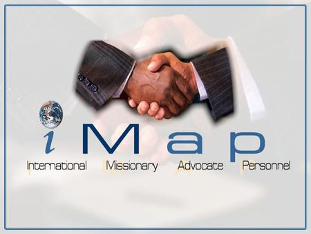Bob and Judi Hines iMap identifies and mobilizes resources to help qualified missions work projects for church planting and evangelism. What does iMap.