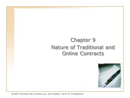 Chapter 9 Nature of Traditional and Online Contracts