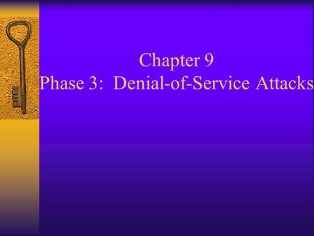 Chapter 9 Phase 3: Denial-of-Service Attacks. Fig 9.1 Denial-of-Service attack categories.