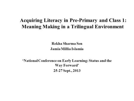 'National Conference on Early Learning: Status and the Way Forward'