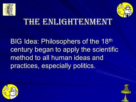 changes during the enlightenment period of the eighteenth century