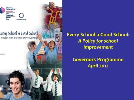 Every School a Good School: A Policy for school Improvement