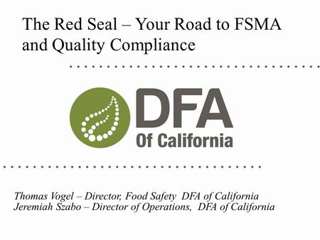 The Red Seal – Your Road to FSMA and Quality Compliance