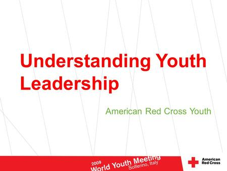 Understanding Youth Leadership American Red Cross Youth.