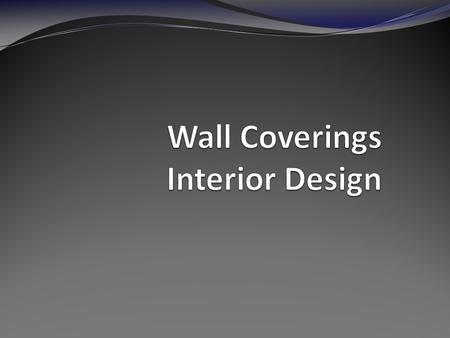 1. When choosing a wall covering, it is essential to consider the color involved, the condition of the walls and the function of the room. 2.