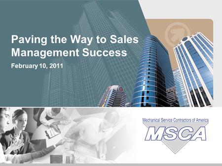 February 10, 2011 Paving the Way to Sales Management Success.