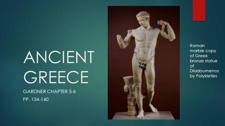 ANCIENT GREECE GARDNER CHAPTER 5-6 PP