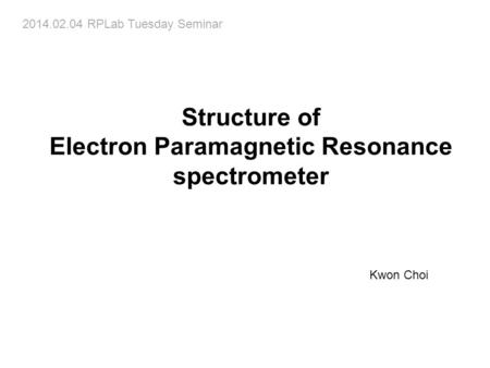 Electron Paramagnetic Resonance spectrometer