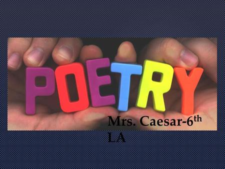 Mrs. Caesar-6th LA.