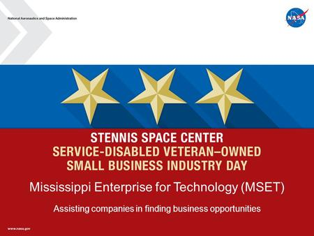 Mississippi Enterprise for Technology (MSET) Assisting companies in finding business opportunities.