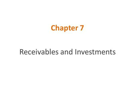 Receivables and Investments