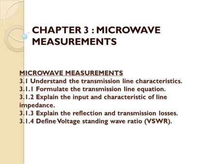 CHAPTER 3 : MICROWAVE MEASUREMENTS