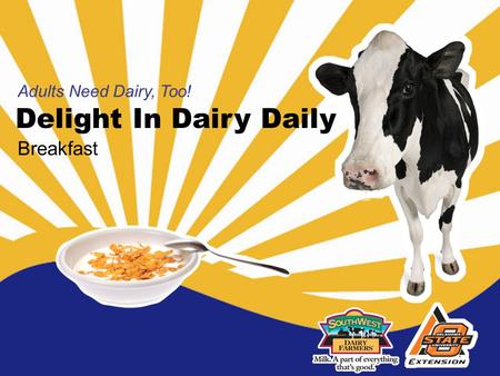 Delight In Dairy Daily Adults Need Dairy, Too! Breakfast.