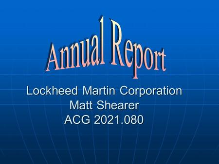 Lockheed Martin Corporation Matt Shearer ACG 2021.080.
