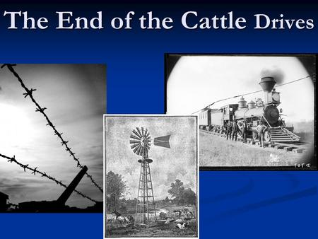The End of the Cattle Drives