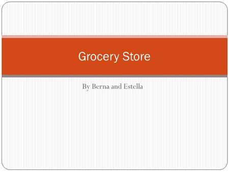 By Berna and Estella Grocery Store. People in the Grocery Store customer Customer service representative cashier.