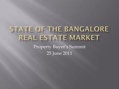 Property Buyer's Summit 25 June 2011. The scene in 1998 Small number of prominent local developers Large number of small players Generally poor quality.
