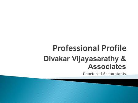 Divakar Vijayasarathy & Associates Chartered Accountants.