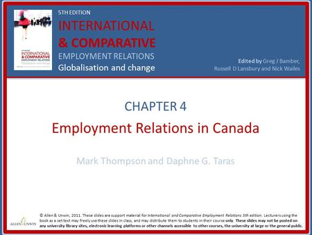 5TH EDITION INTERNATIONAL & COMPARATIVE EMPLOYMENT RELATIONS Globalisation and change Edited by Greg J Bamber, Russell D Lansbury and Nick Wailes © Allen.