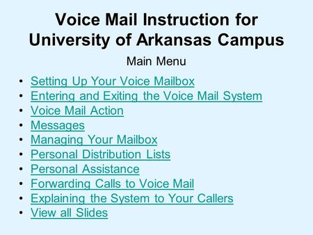 Voice Mail Instruction for University of Arkansas Campus